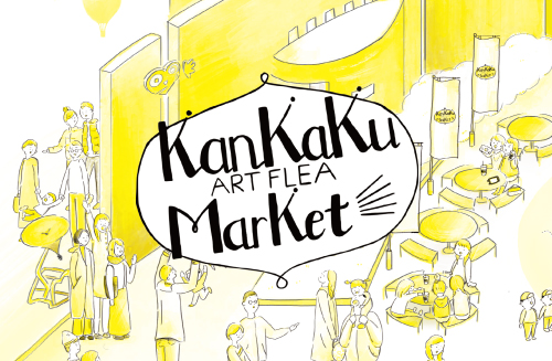 Kankaku Art Flea Market vol.11